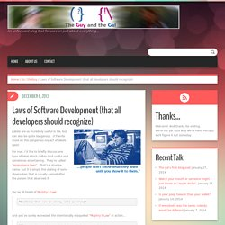 Laws of Software Development (that all developers should recognize) - The Guy and the Gal