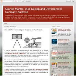 Orange Mantra: Web Design and Development Company Australia: How and Where to Hire Magento Developers for Your Project?