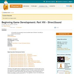 Beginning Game Development: Part VIII - DirectSound