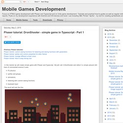 Mobile Games Development: Phaser tutorial: DronShooter - simple game in Typescript - Part 1
