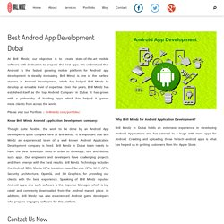Best Android App Development Dubai - dubaibrillmindz