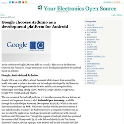 Google chooses Arduino as a development platform for Android