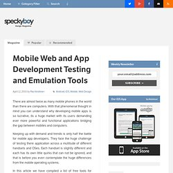 Mobile Web and App Development Testing and Emulation Tools