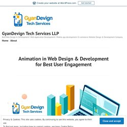 Animation in Web Design & Development for Best User Engagement – GyanDevign Tech Services LLP