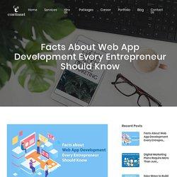 Facts about Web App Development Every Entrepreneur Should Know