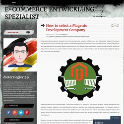 How to select a Magento Development Company