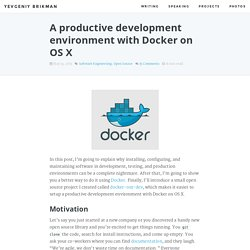 A productive development environment with Docker on OS X
