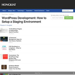 WordPress Development: How to Setup a Staging Environment
