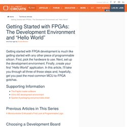 "Getting Started with FPGAs: The Development Environment and ""Hello World"""