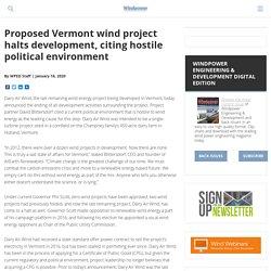 Proposed Vermont wind project halts development, citing hostile political environment