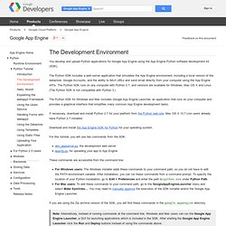 The Development Environment - Google App Engine