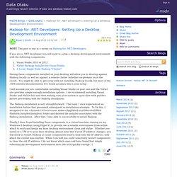 Hadoop for .NET Developers: Setting Up a Desktop Development Environment - Data Otaku