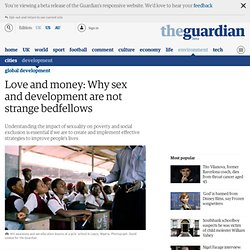 Love and money: Why sex and development are not strange bedfellows