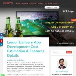 Liquor Delivery App Development Cost Estimation & Features Details