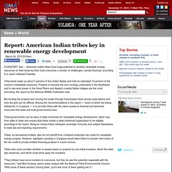 Report: American Indian tribes key in renewable energy development - World - GMANews.TV - Official Website of GMA News and Public Affairs - Latest Philippine News