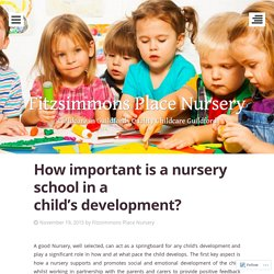How important is a nursery school in a child's development?