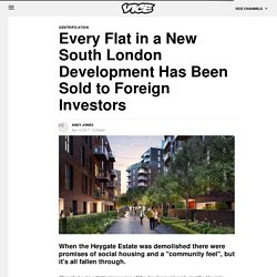 *****Heygate regeneration 100% sold to foreigners