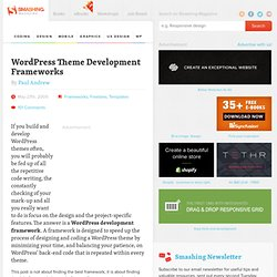 Wordpress Theme Development Frameworks - Smashing Magazine