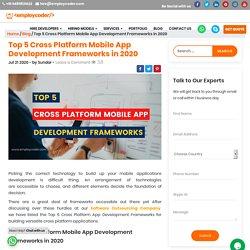 Top 5 Cross Platform App Development Frameworks in 2020