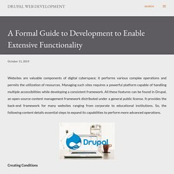 A Formal Guide to Development to Enable Extensive Functionality