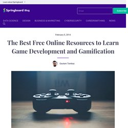 The Best Free Online Resources to Learn Game Development and Gamification - Springboard Blog