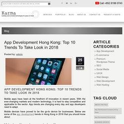 App Development Hong Kong: Top 10 Trends To Take Look in 2018