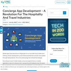Concierge App Development - A Revolution For The Hospitality And Travel Industries