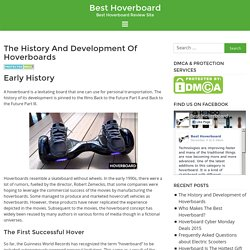The History and Development of Hoverboards
