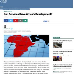 Can Services Drive Africa's Development?