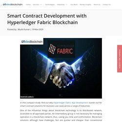 Smart Contract Development with Hyperledger Fabric Blockchain