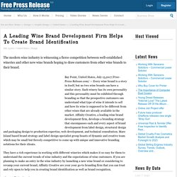 A Leading Wine Brand Development Firm Helps To Create Brand Identification