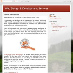Web Design & Development Services: Learn what is the Importance of Web Design in Today's Era?