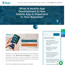 What Is Mobile App Development And It's Importance