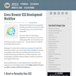Cross-Browser CSS Development Workflow