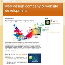 web design company & website development: Tips for improving your Web designing services