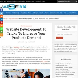 Website Development: 10 Tricks To Increase Your Products Demand