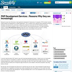 PHP Development Services : Reasons Why they are Increasingly