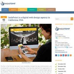 Digital Web Design & Development Agency Like IndiaPoint Technology in California