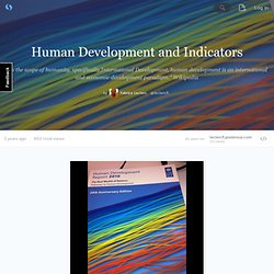 Human Development and Indicators - storify.com