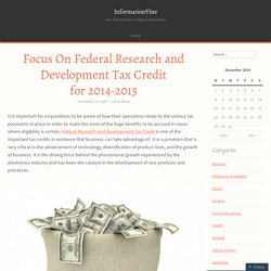 Focus On Federal Research and Development Tax Credit for 2014-2015