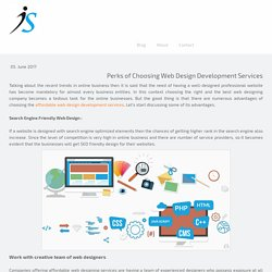 Perks of Choosing Web Design Development Services - infowarein