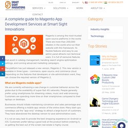 A complete guide to Magento App Development Services at Smart Sight Innovations