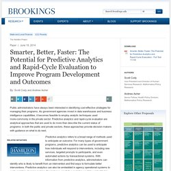 Smarter, Better, Faster: The Potential for Predictive Analytics and Rapid-Cycle Evaluation to Improve Program Development and Outcomes