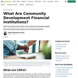 What Are Community Development Financial Institutions?