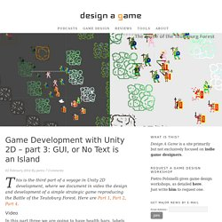 Game Development with Unity 2D - part 3: GUI, or No Text is an Island - Design a Game