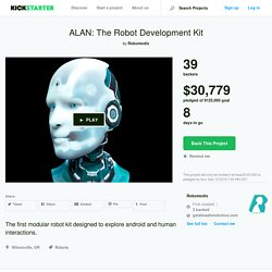 ALAN: The Robot Development Kit by Robomodix —Kickstarter