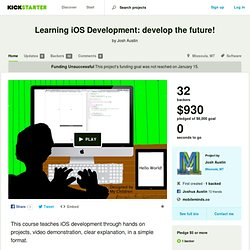 Learning iOS Development: develop the future! by Josh Austin