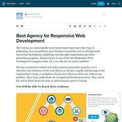 Best Agency for Responsive Web Development: konnectogrow — LiveJournal