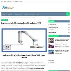Development Latest Technology Dental X-ray Bazaar 2019