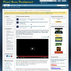 Pascal Game Development - Free Pascal & Lazarus Tutorial: 14 - Records For Role Playing Games
